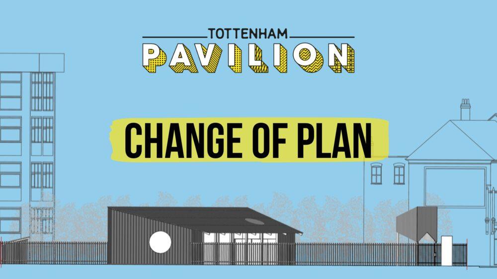 Tottenham Pavilion 2021